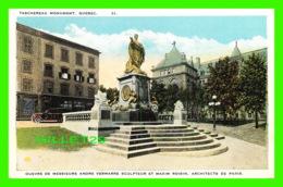 QUÉBEC - MONUMENT TASCHEREAU,  OEUVRE DE M. ANDRÉ VERMARRE & MAXIM ROISIN - CIRCULÉE - LIBRAIRIE GARNEAU LTEE = - Québec - La Cité