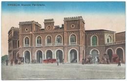 BRESCIA - STAZIONE FERROVIARA - 1917 - Brescia