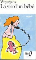 La Vie D'un Bébé Par Weyergans - Folio N°1987 - Livres, BD, Revues