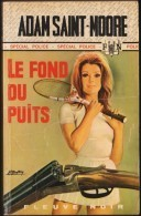 FN - Spécial Police N° 918 - Le Fond Du Puits - Adam Saint-Moore  - ( EO 1971 ) . - Fleuve Noir