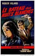 FN - Spécial Police N° 586 - Le Bateau Des Nuits Blanches - Roger Vilard - EO 1967 - Fleuve Noir