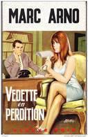 FN. SP - 630 - Vedette En Perdition - Marc Arno - ( EO 1967 ) . - Fleuve Noir