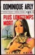 FN - Spécial Police N° 956 - Plus Longtemps Mort - Dominique Arly - ( EO 1972 ) . - Fleuve Noir