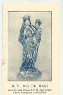 SANTINO B.V. DEI RE MAGI VENERATA NELLA CHIESA DI S.MARIA DEGLI ANGELI BOLOGNA  (60) - Santini