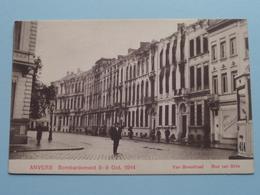 BOMBARDEMENT Antwerpen / Anvers 8 - 9 Oct 1914 Van Breestraat - Rue Van Brée ( Zie Foto Voor Details ) ! - Guerre 1914-18