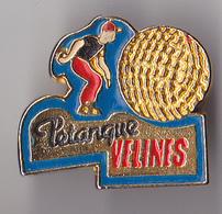 PIN'S THEME SPORT  PETANQUE  CLUB DE VELINES  EN DORDOGNE - Bowls - Pétanque