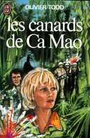 Guerre Du Vietnam : Les Canards De Ca Mao Par Olivier Todd - Historique