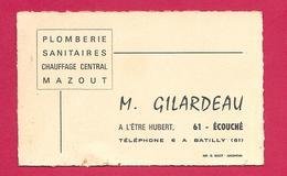 CARTE De VISITE.. Plomberie Sanitaires Chauffage M. GILARDEAU, L'Etre Hubert à ECOUCHE (Orne 61) - Visiting Cards