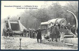 Brasschaet Polygone - L'Obusier De 25 C. - Manoeuvres