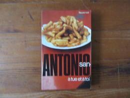 San Antonio   à Tue Et à Toi                                      Collection Fleuve Noir - San Antonio