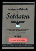 Militaria 2. Weltkrieg Unterrichtsbuch Für Soldaten Ausbildungsjahr 1938/39 - Deutsch