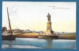 EGYPT PORT SAID STATUE DE FERDINAND DE LESSEPE 1913 - Port Said