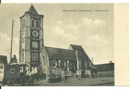 59 - MARQUILLIES / L'EGLISE ET AMBULANCE ALLEMANDE - France