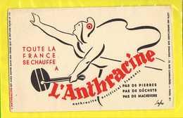 BUVARD & Blotting Paper :Toute La France Se Chauffe A L'ANTHRACINE  Signé Sapo - Electricité & Gaz