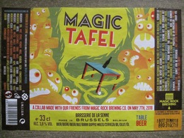 Etiquette De Bière - Magic Tafel - Brasserie De La Senne - Colab Magic Rock Brewing Co 2018 - 33cl - Beer