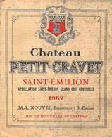 ETIQUETTE De VIN  Château PETIT GRAVET SAINT-EMILION 1967 M-L.NOUVEL -ETAT = Voir Description - Bordeaux