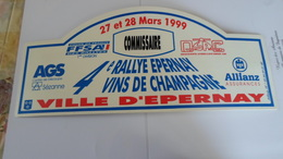 PANCARTE RALLYE  MARS 1999  4 EME RALLYE D EPERAY   VINS DE CHAMPAGNE    *** RARE A   SAISIR **** - Automobile - F1