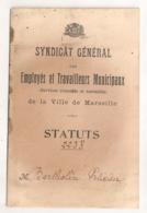 / MARSEILLE STATUTS DU SYNDICAT GENERAL DES EMPLOYES ET TRAVAILLEURS MUNICIPAUX     B647 - Historical Documents