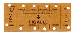 75 - PARIS - TICKET - CARTE HEBDOMADAIRE  - RATP - METRO - PIGALLE - Titres De Transport