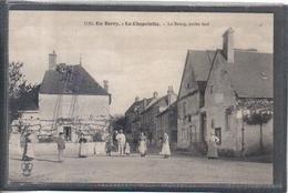 Carte Postale 18. La Chapelotte  Le Bourg Partie Sud  Très Beau Plan - France