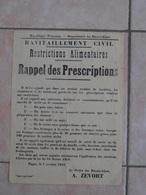89Db  Affiche Ravitaillement Civil Restrictions Alimentaires Rappel Prescriptions Prefet De Digne (04) En Octobre 1918 - Posters