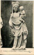 CPA - CHARTRES - CATHEDRALE - LA VIERGE ET L'ENFANT - Chartres