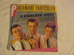 741624 PARTENAIRE PARTICULIER Je N'oublierai Jamais. - Disco, Pop
