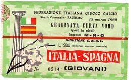 S6403 BIGLIETTO PALERMO STADIO COMUNALE INCONTRO CALCIO ITALIA SPAGNA 13 MARZO 1960 - Tickets - Vouchers