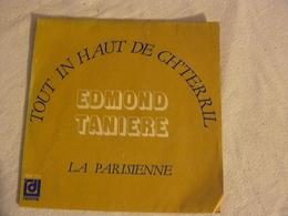 DPX 755 EDMOND TANIERE. Tout In Haut De Ch'terril - Humour, Cabaret