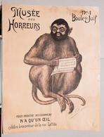MUSEO DEGLI ORRORI  MUSEE DES HORREURS  Di V. LENEPVEU  N.1 BOULE DE JUIF - Vecchi Documenti