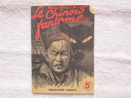 Collection Vidocq  (le Chinois Fantome)  Etat - Autre Magazines