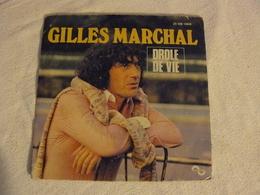 2S 008 16649 GILLES MARCHAL Drole De Vie. - Vinyl Records