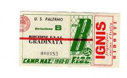 S6420 BIGLIETTO PALERMO STADIO COMUNALE FAVORITA INCONTRO CALCIO PALERMO VERONA 5/2/1961 - Tickets - Vouchers