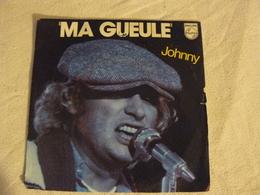 6172 300 JOHNNY HALLYDAY Ma Gueule. - Rock