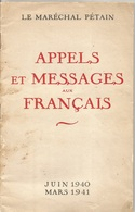 APPELS ET MESSAGES AUX FRANCAIS - JUIN 1940 - MARS 1941. - Other