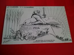 LA GUERRE LE LION DE BELFORT ILLUSTRATEUR 1914 - Guerre 1914-18