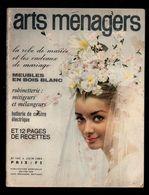Arts Ménagers N°162 La Robe De Mariée Et Les Cadeaux De Mariage - Meubles En Bois Blanc - Robinetterie Mitigeurs De 1963 - Haus & Dekor