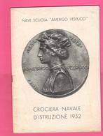 Nave Scuola Amerigo Vespucci Crociera Navale 1952 Libro Illustrato - Libri, Riviste, Fumetti