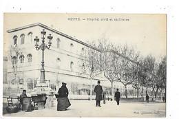 CETTE (SETE)  (cpa 34)   Hopital Civil Et Militaire   -  L 1 - Sete (Cette)