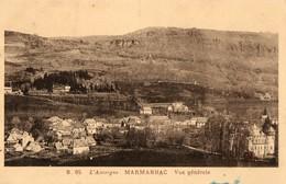 15. CPA. MARMANHAC.  Vue Générale. - Frankrijk
