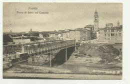 FAENZA - PONTE DI FERRO SUL LAMONE  VIAGGIATA FP - Ravenna
