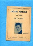 TUNIS-Théatre Municipal -programme 1 Fr -le Médecin Malgré-lui-photos-acteur  M Stredon-louise Dupré-années 20-30 - Programs