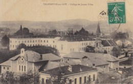 VILLENEUVE SUR LOT - 47 - Collège De Jeunes Filles. - Villeneuve Sur Lot