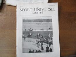 LE SPORT UNIVERSEL ILLUSTRE N°269 14 SEPTEMBRE 1901 CONCOURS HIPPIQUE DE SPA,LOCOMOTION AERIENNE,DRESSEUR D'ALLIGATORES - 1900 - 1949