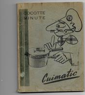 COCOTTE MINUTE CUIMATIC - Livre Publicitaire Mode D'emploi, Recettes - Books, Magazines, Comics