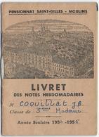 03 - MOULINS -  Pensionnat Saint Gilles - Livret De Notes - 1954 - Coquillat - Diploma & School Reports