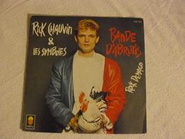 410 145 RICK CHAUVIN Bande D'abrutis. - Rock
