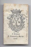RELIQUIA RELIC RELIQUARY RELIKWIE E SINDONE B. CLEMENTIS MARIAE CONF. -  UN GRAND MORCEAU ( HOFBAUER ) - - Religion & Esotérisme