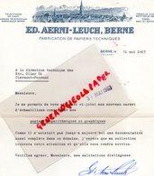 SUISSE - BERNE- RARE LETTRE SIGNEE ED. AERNI-LEUCH -FABRICATION PAPIERS TECHNIQUE-PAPETERIE-1963- OLIER CLERMONT FERRAND - Suisse