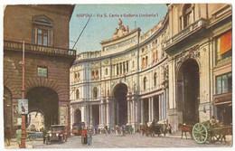 Napoli Via San Carlo E Galleria Umberto #Cartolina #Paesaggi - Napoli (Naples)